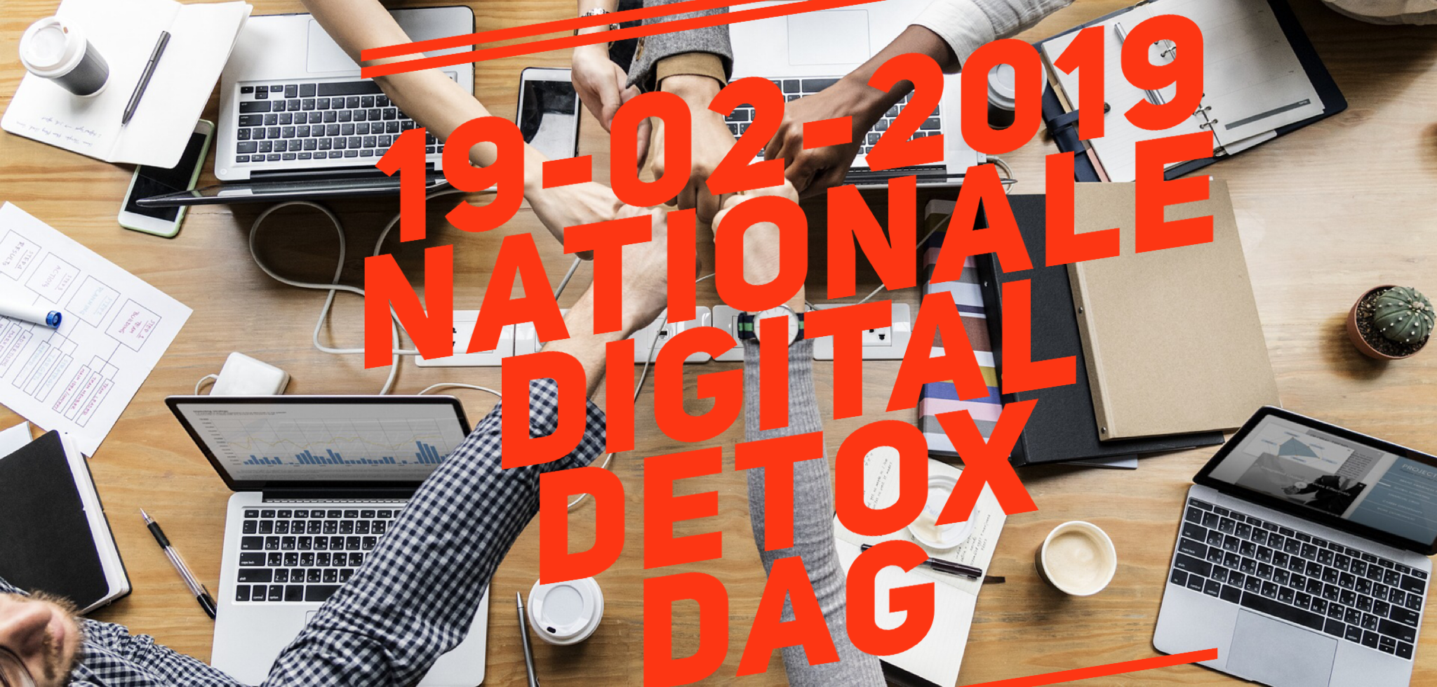 Tips om mee te doen met de Nationale Digital Detox Dag 19-02-2019 met je team en familie